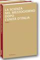 La scienza nel Mezzogiorno dopo l'Unità d'Italia